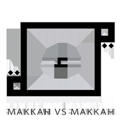 MAKKAH VS MAKKAH